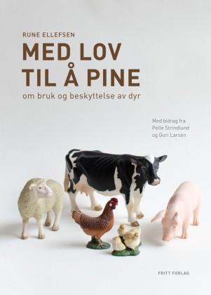 """Bokomslag av """"Med lov til å pine"""". Foto."""